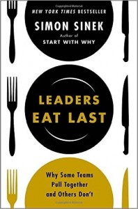 Leaders Eat Last Why Some Teams Pull Together and Others Don_t By Simon Sinek