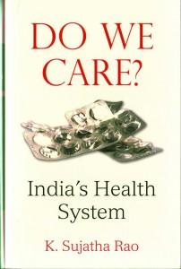 Do We Care Sujatha Rao
